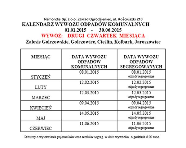 Kalendarz wywozu odpadów komunalnych w I półroczu 2015 roku.