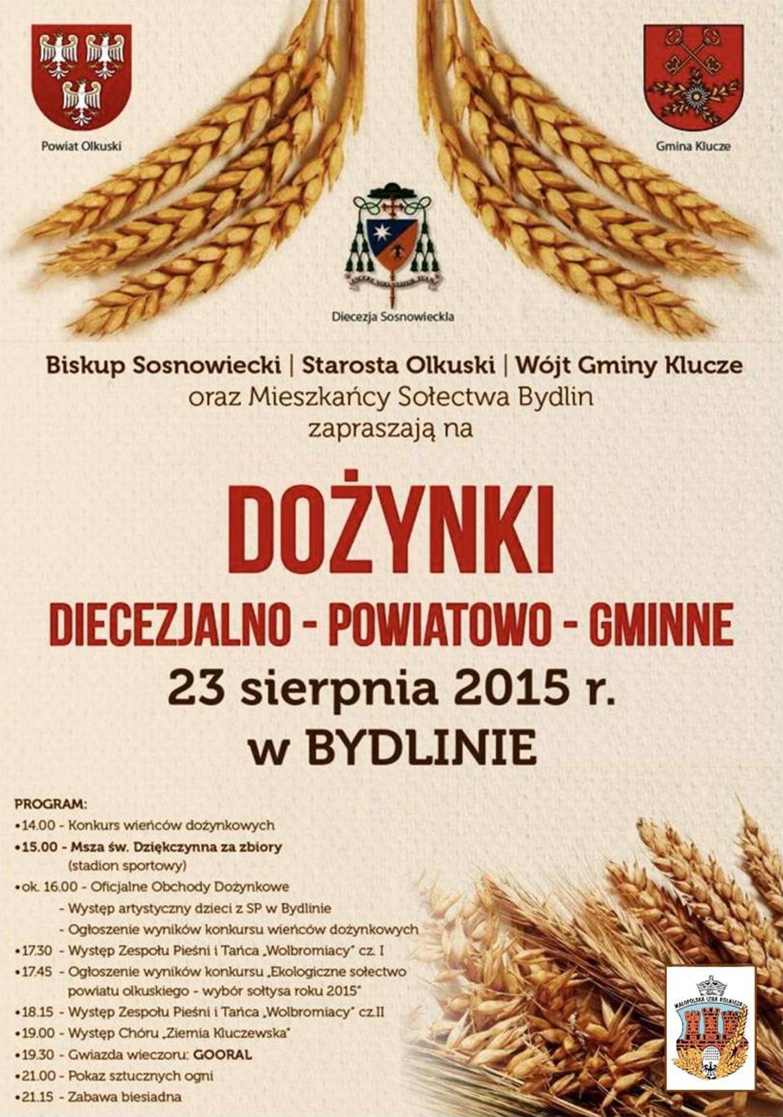 Dożynki Diecezjalno - Powiatowo - Gminne Bydlin 23.08.2015 r. (plakat)