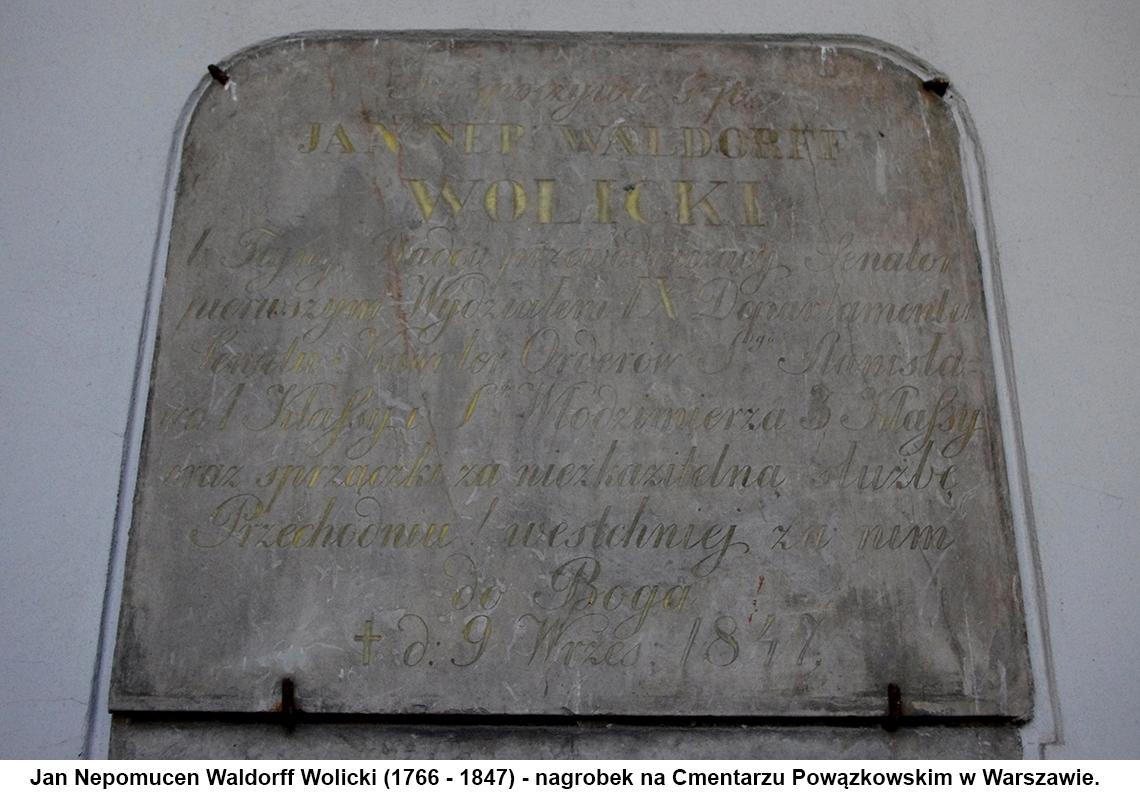 Jan Nepomucen Waldorff Wolicki (1766 - 1847) - nagrobek na Cmentarzu Powązkowskim w Warszawie.