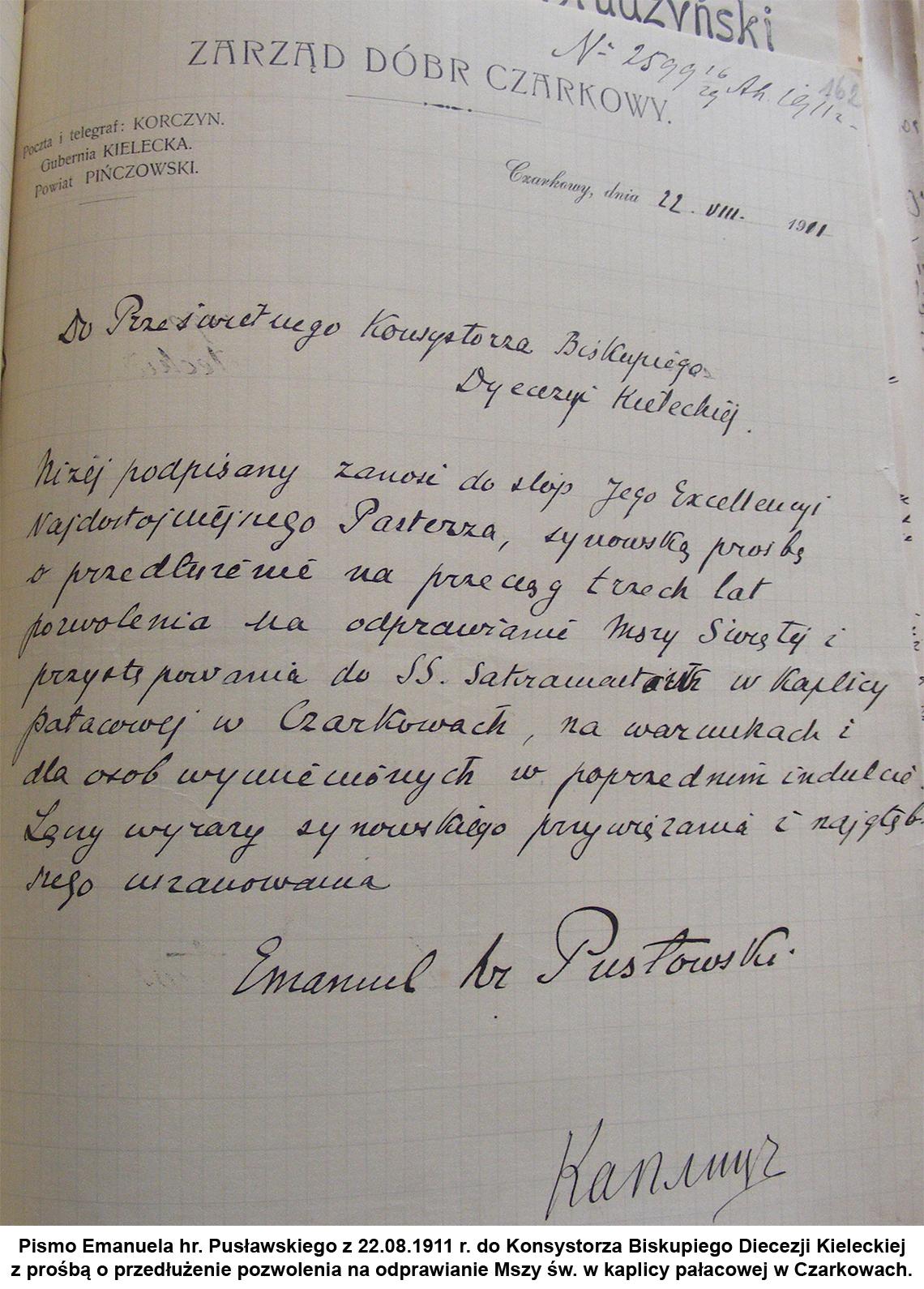 Pismo Emanuela hr. Pusławskiego z 22.08.1911 r. do Konsystorza Biskupiego Diecezji Kieleckiej z prośbą o przedłużenie pozwolenia na odprawianie Mszy św. w kaplicy pałacowej w Czarkowach.