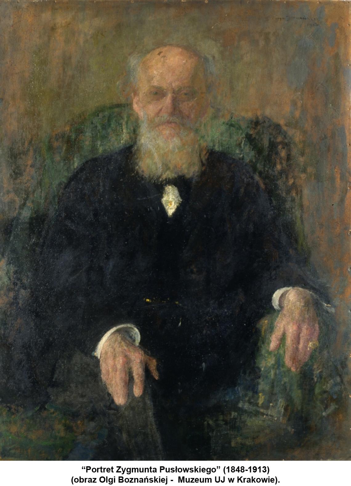 """""""Portret Zygmunta Pusłowskiego"""" (1848-1913) (obraz Olgi Boznańskiej - Muzeum UJ w Krakowie)."""