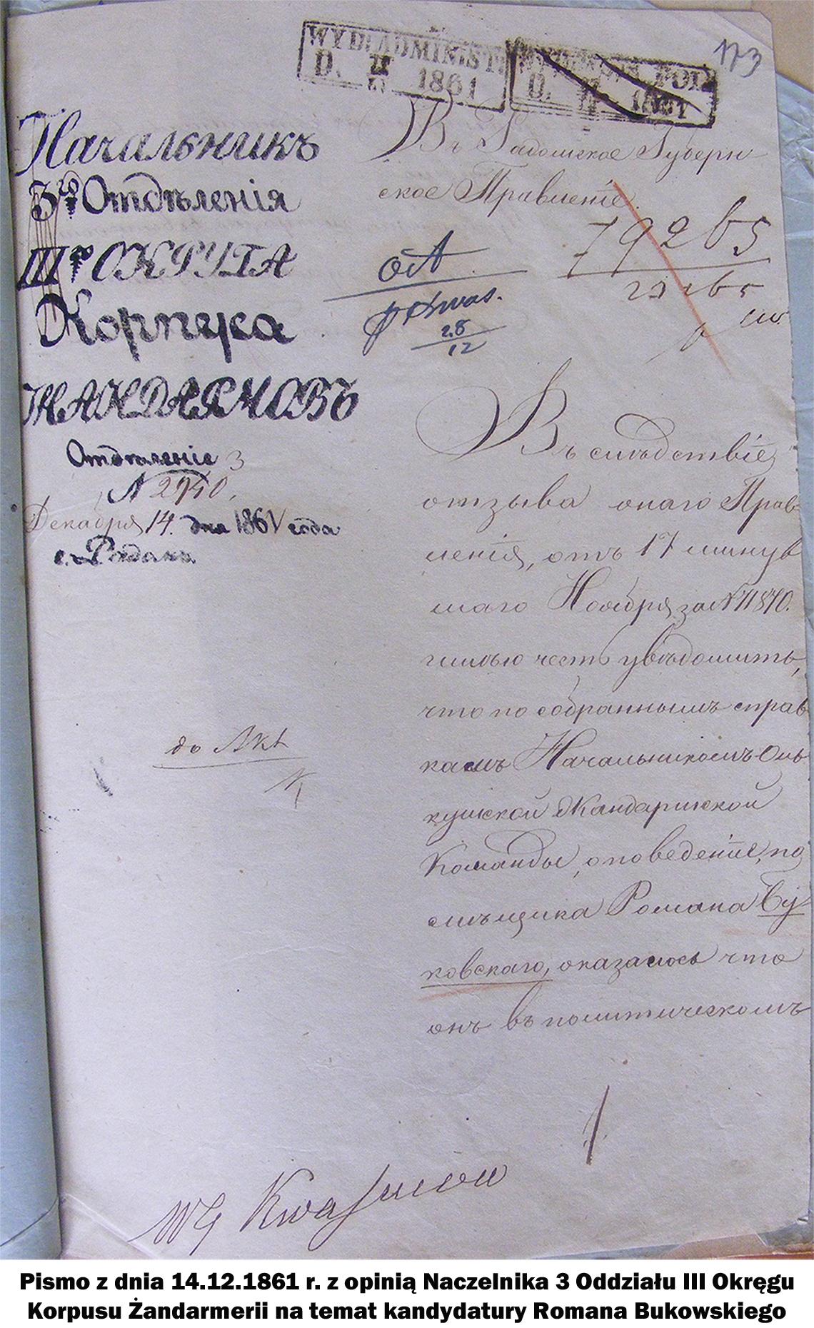 Pismo z dnia 14.12.1861 r. z opinią Naczelnika 3 Oddziału III Okręgu Korpusu Żandarmerii na temat kandydatury Romana Bukowskiego.