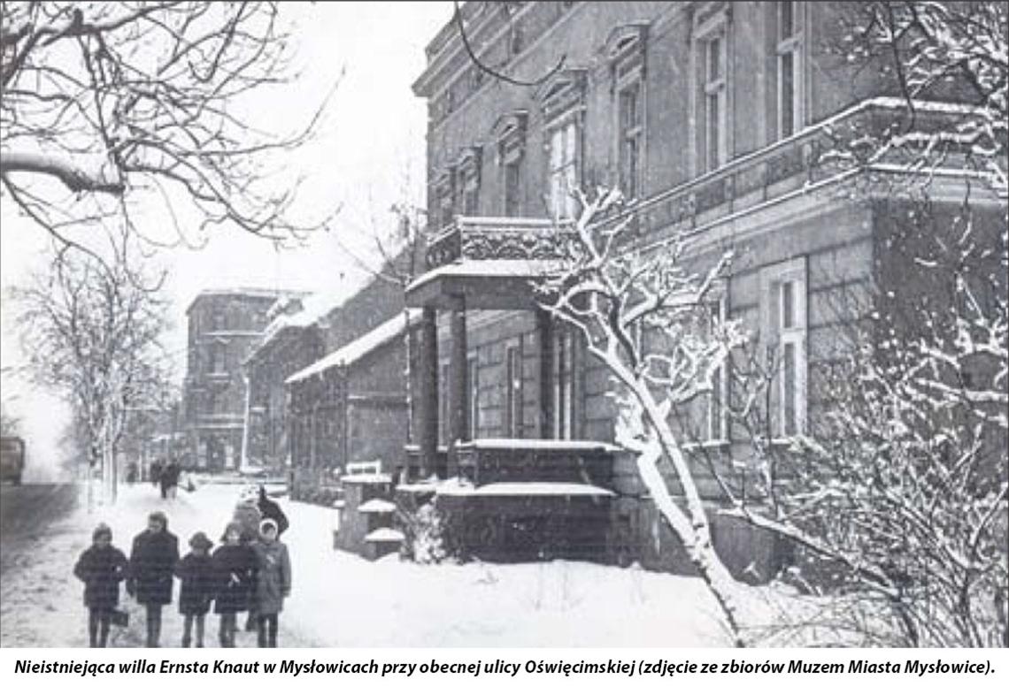 Nieistniejąca willa Ernsta Knaut w Mysłowicach przy obecnej ulicy Oświęcimskiej (zdjęcie ze zbiorów Muzem Miasta Mysłowice).